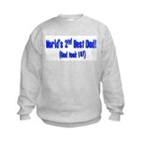 World's 2nd Best Dad (God too Sweatshirt