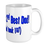 World's 2nd Best Dad (God too Mug