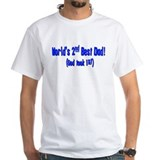 World's 2nd Best Dad (God too Shirt