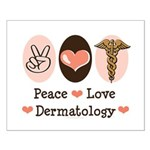 Peace Love Dermatology Small Poster