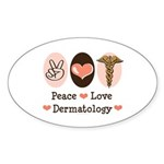 Peace Love Dermatology Oval Sticker (10 pk)