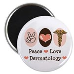 Peace Love Dermatology Magnet