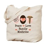 Peace Love Family Medicine Tote Bag