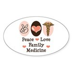 Peace Love Family Medicine Oval Sticker (50 pk)