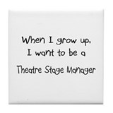 When I grow up I want to be a Theatre Stage Manage