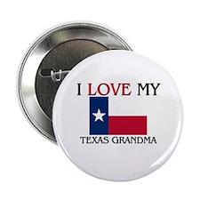 "I Love My Texas Grandma 2.25"" Button"
