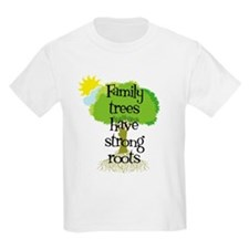 Trees Have Strong Roots T-Shirt