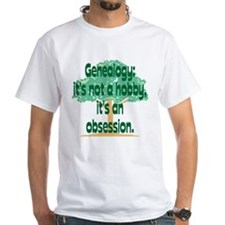 Genealogy Obsession Shirt