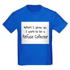 When I grow up I want to be a Refuse Collector Kid