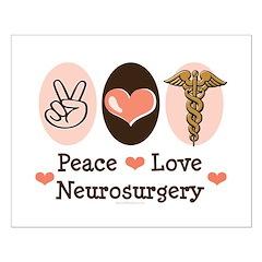 Peace Love Neurosurgery Posters