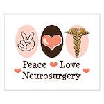 Peace Love Neurosurgery Small Poster