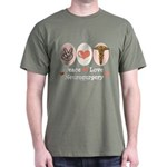 Peace Love Neurosurgery Dark T-Shirt