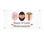 Peace Love Neurosurgery Banner