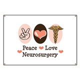 Peace Love Neurosurgery Banner