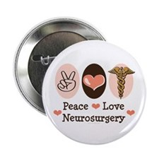 "Peace Love Neurosurgery 2.25"" Button (10 pack)"