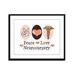 Peace Love Neurosurgery Framed Panel Print