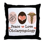 Peace Love Otolaryngology ENT Throw Pillow