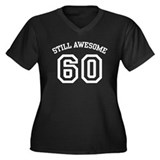Still Awesome 60 Women's Plus Size V-Neck Dark T-S