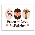 Peace Love Pediatrics Small Poster