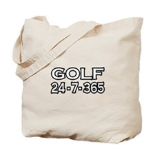 """Golf 24-7-365"" Tote Bag"
