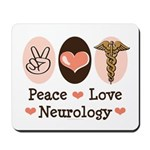 Peace Love Neurology Mousepad