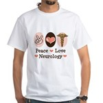 Peace Love Neurology White T-Shirt