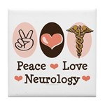 Peace Love Neurology Tile Coaster