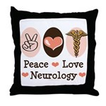 Peace Love Neurology Throw Pillow