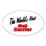 """The World's Best Mail Carrier"" Oval Decal"