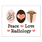 Peace Love Radiology Small Poster