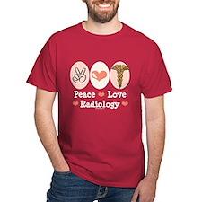 Peace Love Radiology T-Shirt