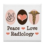 Peace Love Radiology Tile Coaster