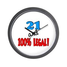 21 and 100% legal Wall Clock