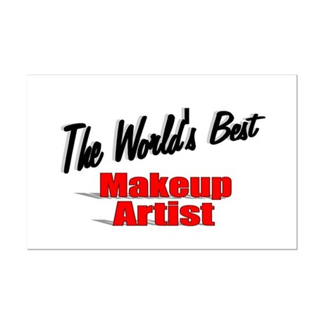 &quot;The World's Best Makeup Artist&quot; Mini Poster Print