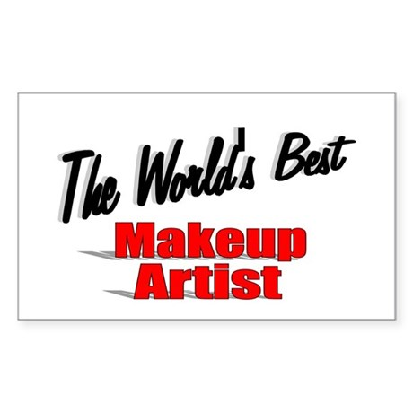 &quot;The World's Best Makeup Artist&quot; Sticker (Rectangl