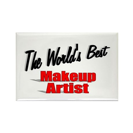 &quot;The World's Best Makeup Artist&quot; Rectangle Magnet