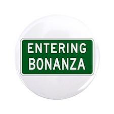 """Bonanza, OR (USA) 3.5"""" Button"""
