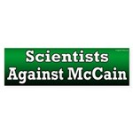 Scientists Against McCain bumper sticker