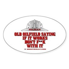 Oilfield Saying Oval Decal