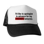 I'D LIKE TO APOLOGIZE Trucker Hat