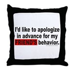 I'D LIKE TO APOLOGIZE Throw Pillow