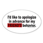 I'D LIKE TO APOLOGIZE Oval Sticker