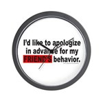 I'D LIKE TO APOLOGIZE Wall Clock