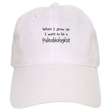 When I grow up I want to be a Paleobiologist Cap