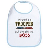 Dad is Trooper Bib