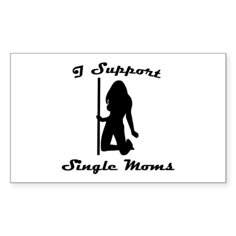 I Support Single Moms Rectangle Sticker
