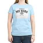 Properyt Of My Kids Women's Light T-Shirt
