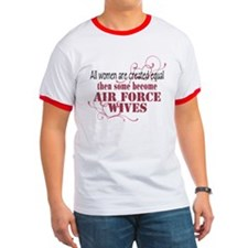Air Force Wives Created Equal T