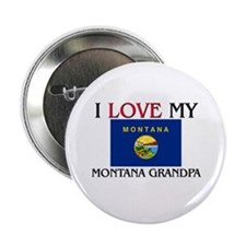 "I Love My Montana Grandpa 2.25"" Button"