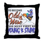 Old & Wise = Young & Stupid Throw Pillow